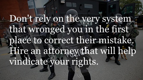 Don't rely on the very system that wronged you in the first place to correct their mistake. Hire an attorney that will help vindicate your rights.