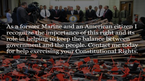 As a former Marine and an American citizen I recognize the importance of this right and its role in helping to keep the balance between government and the people. Contact me today for help exercising your Constitutional Rights.