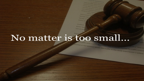 No matter is too small...